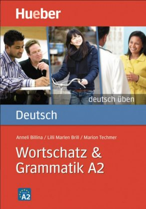 Deutsch uben: Wortschatz & Grammatik A2