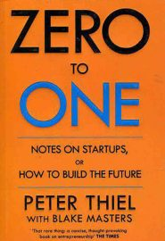 Zero-To-One-(Peter-Thiel)