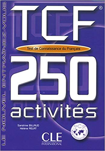 Tcf-250 Activities Book + Key (French Edition)