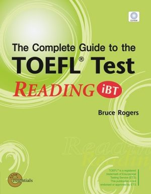 Complete Guide to the TOEFL Test: READING iBT