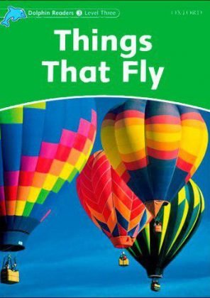 Dolphin Readers Things that Fly