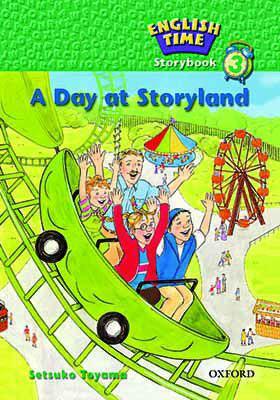 English Time Storybook 3 A Day at Storyland