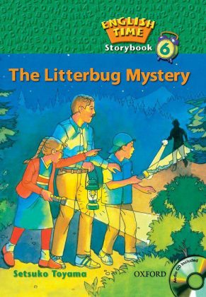 English Time Storybook 6 The Litterbug Mystery